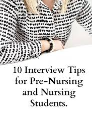 interview tips for pre nursing and nursing students kat script 10 interview tips for pre nursing and nursing students