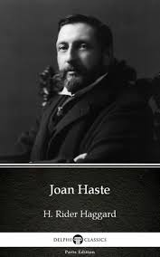 <b>Joan</b> Haste by <b>H</b>. <b>Rider Haggard</b> - Delphi Classics (Illustrated ...