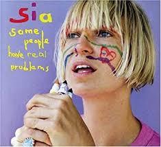 <b>SIA</b> - <b>Some People</b> Have Real Problems - Amazon.com Music