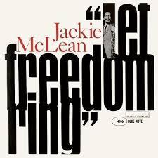 <b>Jackie mclean</b>, <b>Let</b> freedom ring, Jazz