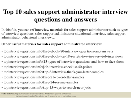 Top    sales support administrator interview questions and answers
