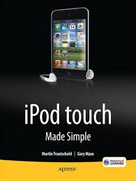 iPod touch Made Simple by <b>Martin Trautschold</b>, <b>Gary Mazo</b>, MSL ...
