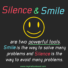 Silence and Smile quote | Inspiration Boost