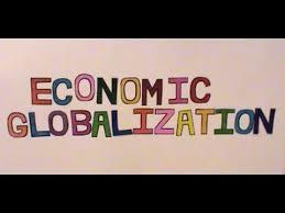 economic globalization   youtube economic globalization
