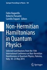 Non-Hermitian Hamiltonians in <b>Quantum Physics</b> - Selected ...