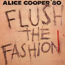 <b>Alice Cooper</b>: <b>Flush</b> The Fashion - Google Play'də Musiqi