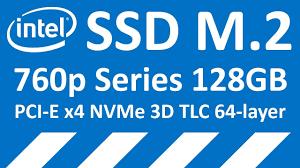 SSD диск <b>INTEL</b> 760p Series M.2 128GB PCI-E x4 TLC ...