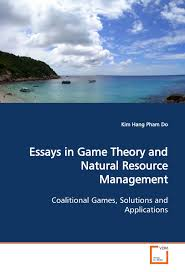 essays in game theory and natural resource management coalitional essays in game theory and natural resource management coalitional games solutions and applications kim hang pham do 9783639111927 com books