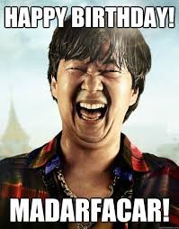 IT'S FRIDAY!!! MADARFACARS - Ken Jeong its friday - quickmeme via Relatably.com
