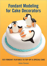 <b>Fondant</b> Modeling for <b>Cake</b> Decorators: 100 <b>Fondant</b> Features to ...