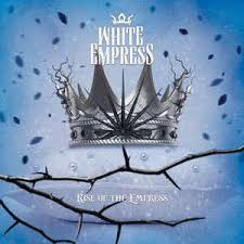 <b>White Empress</b> - <b>Rise</b> Of The Empress (2014, CD) | Discogs