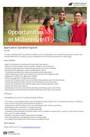 applications operation engineer at millenniumit career first millenniumit is seeking candiddate for applications operation engineer position you need information technology computer science engineering related