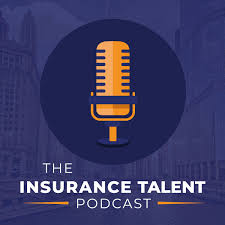 The Insurance Talent Podcast