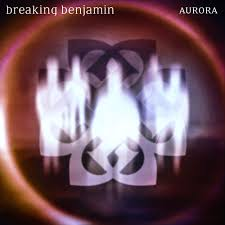 <b>Breaking Benjamin</b>: <b>Aurora</b> - Music Streaming - Listen on Deezer