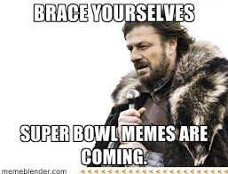 Super Bowl memes! | The Ed. Blog | NUVO News | Indianapolis, IN via Relatably.com