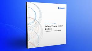 mapping the world of job search where people search why mapping the world of job search where people search why indeed blog