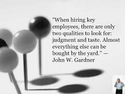 quot when hiring key employees there