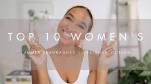 Top 10 <b>Women</b> Fragrances for <b>Summer 2019</b>   Designer Edition ...