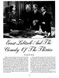 ernst lubitsch and the comedy of the thirties one more hidden four page essay entitled ernst lubitsch and the comedy of the thirties grab a coffee sit down and enjoy the ride you can the pdf here
