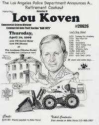 wsati southern chapter purged announcements lapd bad cats detective lou koven retirement cookout 04 16 09 posted 3 6 09
