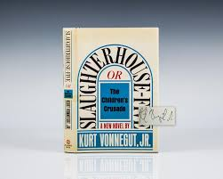 slaughterhouse five kurt vonnegut first edition signed rare slaughterhouse five or the children s crusade