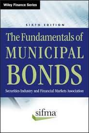 The <b>Fundamentals of</b> Municipal Bonds by <b>Sifma</b>