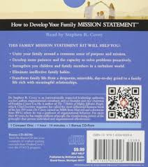 how to develop your family mission statement stephen r covey how to develop your family mission statement stephen r covey 9781455893256 com books