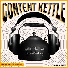 Content Kettle (eCommerce Special)