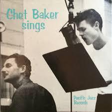 Chet Baker - <b>Chet Baker Sings</b> | Releases | Discogs