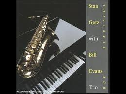 <b>Stan Getz</b> with <b>Bill</b> Evans Trio - But Beautiful (full album) only the ...