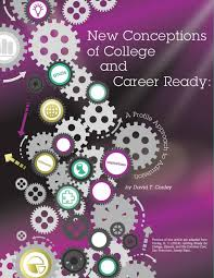 the four keys to college and career readiness new conceptions of college and career ready report cover