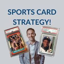 Sports Card Strategy with Paul Hickey