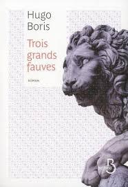 TROIS GRANDS FAUVES (couverture)