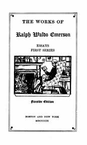 the works of ralph waldo emerson  vol    essays  first series      tp