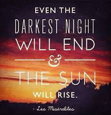 Image result for quotes on light at the end of the tunnel