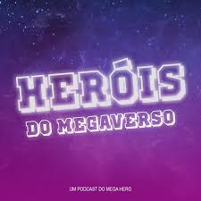 Heróis do Megaverso