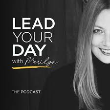 Lead Your Day with Merilyn