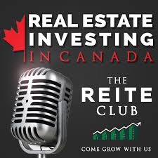 The REITE Club Podcast - Real Estate Investing for Canadians