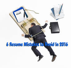 best resume jobs o resume 6 resume mistakes to avoid in 2016