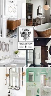 vintage style bathroom lighting. Style Guide Vintage Bathroom Lighting Fixtures And Ideas