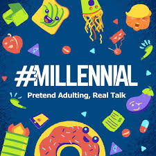#Millennial: Pretend Adulting, Real Talk