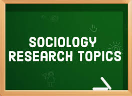 great sociology research topics   owlcation