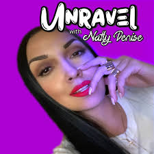 Unravel With Natly Denise
