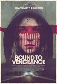 Bound to Vengeance – Legat de răzbunare  (2015)
