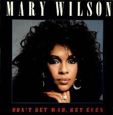 Mary Wilson, Don't Get Mad, Get Even, UK, Deleted, - Mary%2BWilson%2B-%2BDon%27t%2BGet%2BMad,%2BGet%2BEven%2B-%2B12%2522%2BRECORD%252FMAXI%2BSINGLE-498126