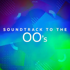 <b>Various Artists - Soundtrack</b> to the 00's