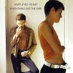 Amplified Heart album by Everything But the Girl