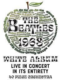 The <b>Beatles White Album</b> – January 18, 2020   Mondavi Center UC ...
