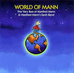 World of Mann: The Very Best of Manfred Mann & Manfred Mann's Earth Band album by Manfred Mann