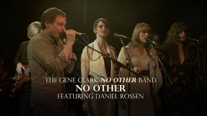 "The <b>Gene Clark No</b> Other Band - ""No Other"" Ft. Daniel Rossen ..."